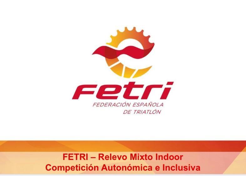 FETRI – Relevo Mixto Indoor Competición Autonómica e Inclusiva.
